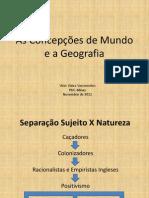 Concepções de Mundo e a Geografia