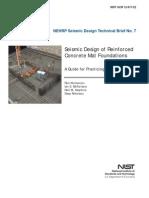 Seismic Design of Reinforced Concrete Mat Foundations by Ron Klemencic Et Al, NIST GCR 12-917-22, 08-2012.