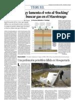 Montero Energy lamenta el veto al 'fracking' pero insiste en buscar gas en el Maestrazgo. Heraldo de Aragón.  25.11.2012