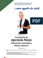 Prescripción de ejercicio físico indicaciones, posología y efectos adversos 2012