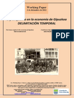 El franquismo en la economía de Gipuzkoa. DELIMITACIÓN TEMPORAL (Es) The Franco regime in the economy of Gipuzkoa. TIME DELIMITATION (Es) Frankismoa Gipuzkoaren ekonomian. IRAUPENAREN MUGATZEA (Es)