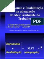 ERGONOMIA E REABILITAÇÃO NA ADEQUAÇÃO DO MEIO AMBIENTE DO TRABALHO