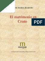 Iraburu Jose Maria - El Matrimonio en Cristo
