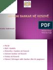 SISTEMI BANKAR NË KOSOVË (1)