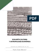 Ecologia Cultural y Antropologia Economica