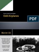 Odd Airplanes