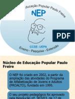 Apresentação do Núcleo de Educação Popular Paulo Freire - 2012