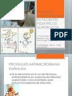 PROFILAXIS ANTIMICROBIANA EN PACIENTES PEDIÁTRICOS QUIRÚRGICOS