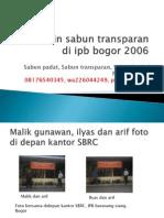 jual sabun mesin  transparan di ipb bogor 2006
