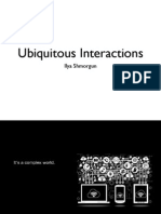 Ubiquitous Interactions