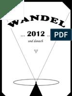 WANDEL ...2012... und danach [Auszüge]