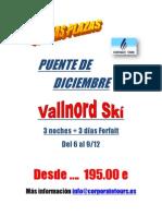 ULTIMAS PLAZAS ESQUI PUENTE DE DICIEMBRE EN VALLNORD