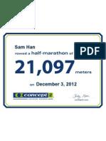 Concept2 2012 December 03 Half Marathon Certificate