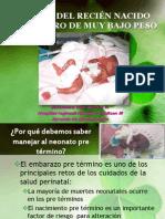 MANEJO DEL RECIÉN NACIDO PREMATURO DE MUy bajo peso