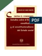 Carlos De Cabo Martín - Contra El Consenso, Estudios Sobre El Estado Constitucional Y El Constitu