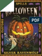 Halloween_ Customs, Recipes, Spells - Silver Ravenwolf.pdf