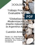 """""""Globalización, Modernización, y Diseño Industrial en la Argentina Actual"""""""