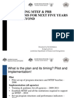 Planning Mid-Term Expenditure Framework (MTEF) and Performance Based Budgeting (PBB) Reforms for Next Five Years and Beyond