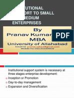 institutionalsupporttosmallandmediumenterprises-120627021515-phpapp01
