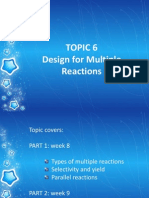 Topic 6- Design of Multiple Reactors Part 1 and 2