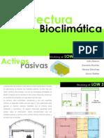 Bioclimatic Strategies Low3 Prototype ETSAV 2010