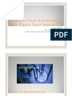 Do You Have Six Sigma Accredited Certification [Compatibility Mode]