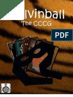 Calvinball the CCCG