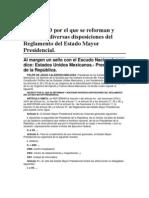 DECRETO por el que se reforman y adicionan diversas disposiciones del Reglamento del Estado Mayor Presidencial.