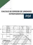 Calculo de Espesor de Unidades Estratigraficas