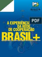A Experiência da Rede de Cooperação Brasil +