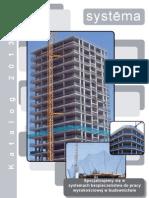 Specjalizujemy się w systemach bezpieczeństwa do pracy wysokościowej w budownictwie * Katalog 2013