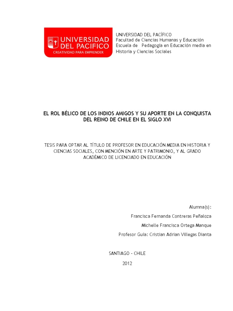 EL ROL BÉLICO DE LOS INDIOS AMIGOS Y SU APORTE EN LA CONQUISTA DEL ...