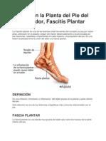 Dolor en La Planta Del Pie, Del Corredor, Fascitis Plantar
