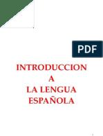 Ιστορία της Ισπανικής Γλώσσας