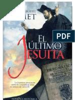 Lamet, Pedro Miguel.- El último jesuita
