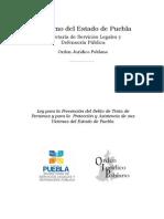 Ley para la Prevención del Delito de Trata de Personas y para la Protección y Asistencia de sus Víctimas del Estado de Puebla.