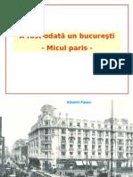 Bucuresti Micul Paris