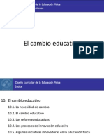 10. El Cambio Educativo