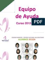 Presentación a los padres  del equipo de ayuda 2012-2013