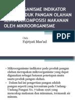 Mikroorganisme Indikator Pada Produk Pangan Olahan Serta Dekomposisi