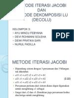 Kelompok 3 Metnum Metode Jacobi & Dekomposisi Lu (Decolu)