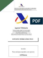 Agentes de Hacienda Pública. Cuestionario Segundo Examen 2010. Proporcionado por la AEAT en su página Web. Turno Libre.