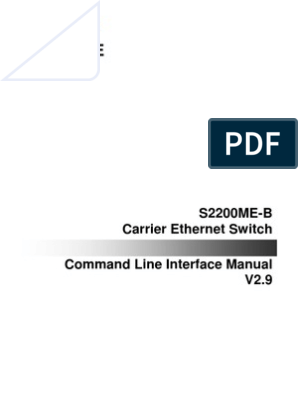 F-Engine S2200ME-B Carrier Ethernet Switch CLI Manual(V3 0