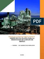 DISEÑO Y SELECCION DE TECNOLOGIA PARA LA PRODUCCION DE ACETATO DE METILO