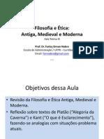Aula III - Revisada - Filosofia e Ética - Antiga, Medieval e Moderna
