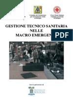 Gestione Tecnico Sanitaria nelle Macro Emergenze