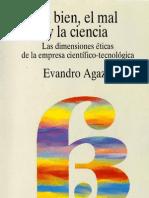 El Bien El Mal y La Ciencia - AGAZZI- 193p