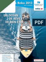 Croisière Reka 2013