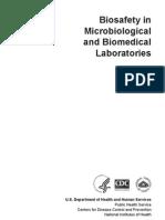 Safety in Microbi n Biomedical Laboratories