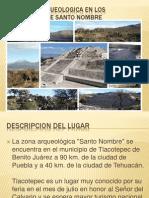 Zona Arqueologica en Los Teteles de Santo Nombre